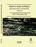 img - for Perth High Street Archaeological Excavation 1975-1977: Excavations at 75-95 High Street and 5-10 Mill Street, Perth Fascicule 1 book / textbook / text book