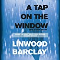 A Tap on the Window Audiobook by Linwood Barclay Narrated by Mark Zeisler