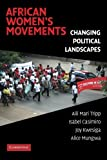 img - for African Women's Movements: Transforming Political Landscapes book / textbook / text book