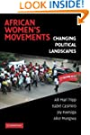 African Women's Movements: Transformi...