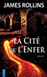 La Cit� de l'Enfer (French Edition)