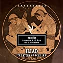 The Iliad: The Story of Achilles Audiobook by  Homer Narrated by Anthony Heald