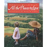 All The Places To Loveby Patricia MacLachlan