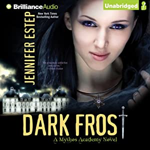 Dark Frost: Mythos Academy, Book 3 | [Jennifer Estep]