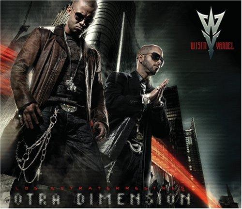 Wisin & Yandel - Los Extraterrestres Reloaded (Otra Dimension) - Zortam Music