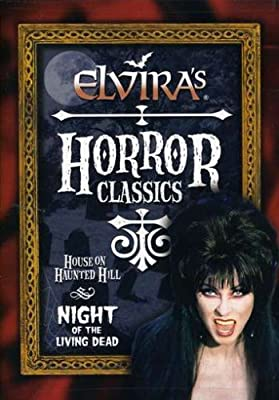 Elvira's Horror Classics: House on Haunted Hill/Night of the Living Dead