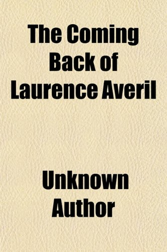 The Coming Back of Laurence Averil