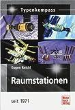 Raumstationen: seit 1971 (Typenkompass)