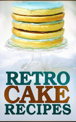 The Best Dump Cakes, Poke Cakes, Cobblers, and Other Classic Dessert Recipes PDF