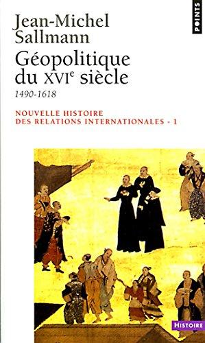 Géopolitique du XVIe siècle (1490-1618) francais