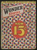 [Pulp magazine]: Wonder Stories --- September 1932 (Volume 4, Number 4)