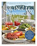 New England Open House Cookbook: 300 Recipes Inspired by New Englands Farms, Dairies, Restaurants, and Food Purveyors