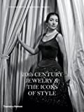 20th Century Jewelry & The Icons of Style