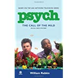Psych: The Call of the Mild ~ William Rabkin