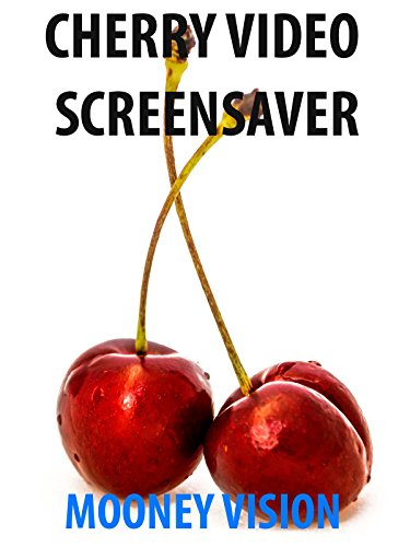 Cherry Video Screensaver