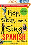Hop, Skip, and Sing Spanish (Book + A...