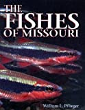 The Fishes of Missouri (1887247114) by Smith, Pat