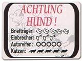 PST-Schild - ACHTUNG HUND ! - Briefträger .. Einbrecher .. Autoreifen .. Katzen - Hund Schild Warnschild Warnzeichen Arbeitssicherheit Türschild Tür Kunststoff Geschenk Geburtstag