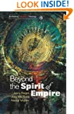 Beyond the Spirit of Empire (Reclaiming Liberation Theology)