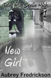 New Girl (Tales from Seelie High Book 1)