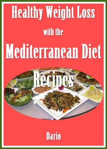 Healthy Weight Loss with the Mediterranean Diet Recipes