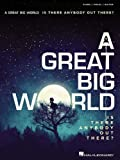 A Great Big World: Is There Anybody Out There?