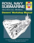 Royal Navy Submarine: 1945 to 1973 ('...