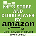 Mp3 Store and Cloud Player by Amazon | Edward Johnson
