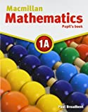 img - for Macmillan Mathematics 1A: Pupil's Book Pack book / textbook / text book