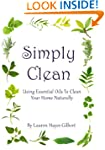 Simply Clean: Using Essential Oils To...