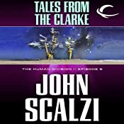 Tales from the Clarke: The Human Division, Episode 5 | John Scalzi