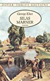 Silas Marner (Dover Thrift Editions) (0486292460) by George Eliot