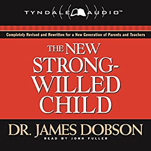 The New Strong-Willed Child Audiobook
