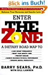 The Zone: Revolutionary Life Plan to...