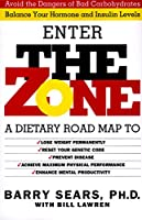 Enter The Zone: A Dietary Road map