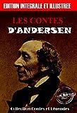 Les contes d'Andersen: �dition int�grale & illustr�e