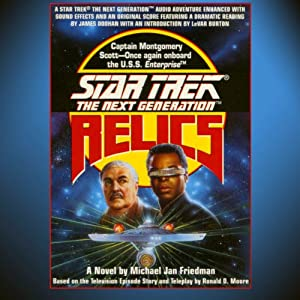 Star Trek, The Next Generation: Relics (Adapted) | [Michael Jan Friedman]