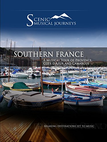Naxos Scenic Musical Journeys - Southern France A Musical Tour of Provence, Cote d'Azur and Camargue