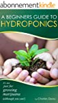 A Beginner's Guide to Hydroponics : I...