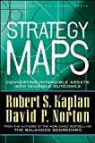 by David P. Norton,by Robert S. Kaplan Strategy Maps: Converting Intangible Assets into Tangible Outcomes(text only)1st (First) edition[Hardcover]2004