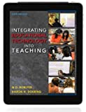 Integrating Educational Technology into Teaching Integrating Educational Technology into Teaching
