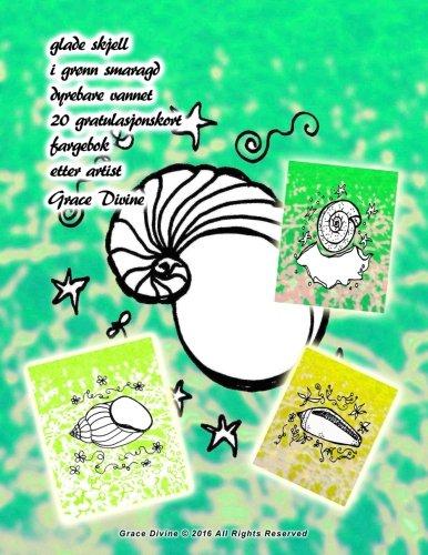 glade-skjell-i-groenn-smaragd-dyrebare-vannet-20-gratulasjonskort-fargebok-etter-artist-grace-divine