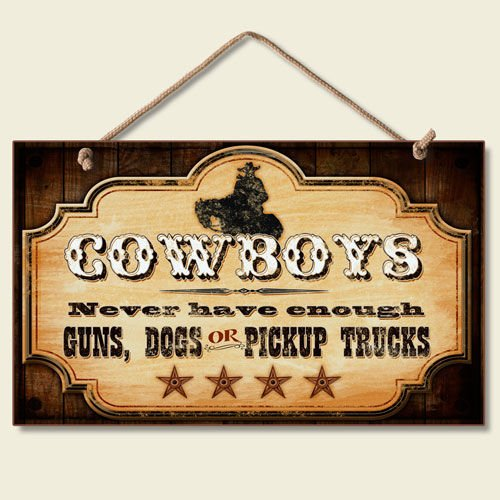 new-funny-cowboy-sign-dogs-pickup-trucks-guns-western-plaque-decor-accent-art