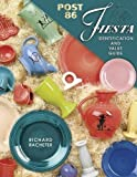 img - for Post 86 Fiesta Identification and Value Guide by Richard G. Racheter (2000-10-01) book / textbook / text book