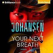 Your Next Breath: Catherine Ling, Book 4 | Iris Johansen