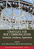 img - for Strategies for Risk Communication: Evolution, Evidence, Experience, Volume 1126 (Annals of the New York Academy of Sciences) book / textbook / text book