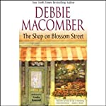 The Shop on Blossom Street (       ABRIDGED) by Debbie Macomber Narrated by Linda Emond