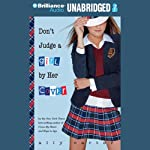 Don't Judge a Girl by Her Cover (       UNABRIDGED) by Ally Carter Narrated by Renée Raudman