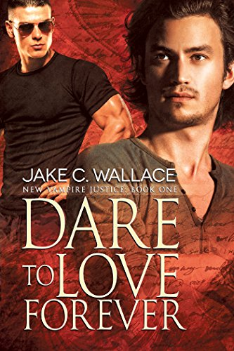 dare-to-love-forever-new-vampire-justice-book-1-english-edition