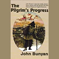 The Pilgrim's Progress (       UNABRIDGED) by John Bunyan Narrated by Robert Whitfield